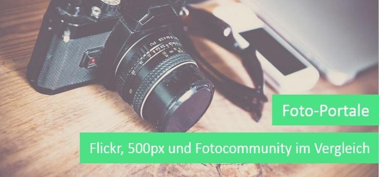 Foto-Portale – Flickr, 500px und Fotocommunity im Vergleich