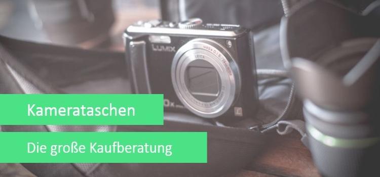 Kamerataschen – die große Kaufberatung (Gastartikel)
