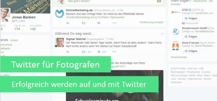 Social Media für Fotografen Teil 3 – Erfolgreich mit Twitter